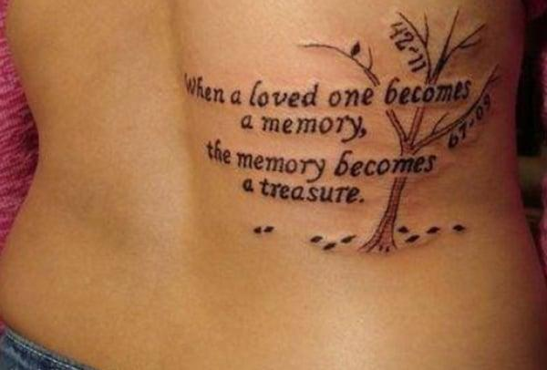 When a loved one becomes a memory the memory becomes a treasure