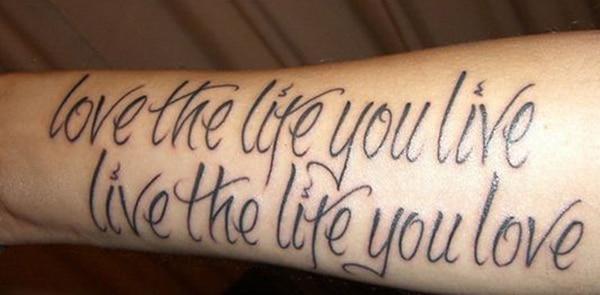 Houd van het leven dat je leeft, leef het leven waar je van houdt